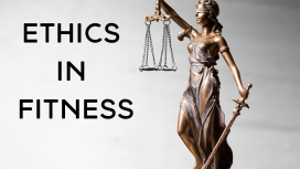 Ethics in the Fitness Industry