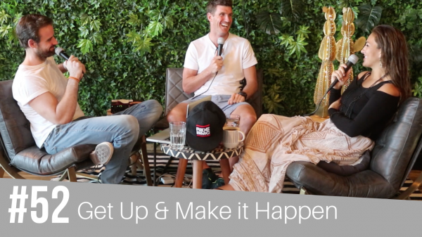 #52 Get Up & Make it Happen with Warrick Mac Nicol