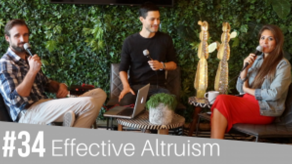 #34 Effective Altruism