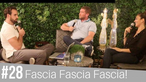 #28 Fascia Fascia Fascia