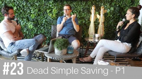 #23 Dead Simple Saving Part 1 - Steve Cronin