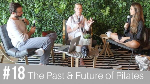 #18 The Future of Pilates