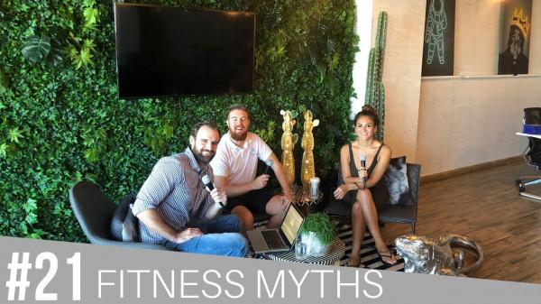 #21 Fitness Myths - Brian Reilly