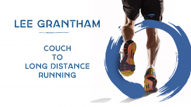 Lee Grantham - Couch to Long Distance Running